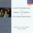 Romantic Trios for Soprano, Horn & Piano/Dame Joan Sutherland, Barry Tuckwell, Richard Bonynge