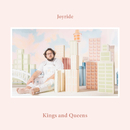 Kings And Queens/Joyride