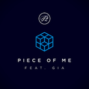 Piece Of Me (feat. Gia)/T2