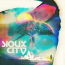 Until The Sun Go/Sioux City