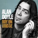 Boy On Bridge/Alan Doyle