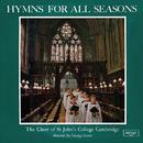 Hymns For All Seasons/Choir Of St. John's College, Cambridge, Brian Runnett, George Guest