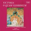 Victoria: O quam gloriosum est Regnum/Choir Of St. John's College, Cambridge, George Guest