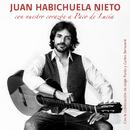 Con Nuestro Corazón A Paco De Lucía (Rumba) (feat. Carles Benavent, Jorge Pardo)/Juan Habichuela Nieto