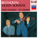 Beethoven: Complete Violin Sonatas/David Oistrakh, Lev Oborin