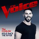Hold Back The River (The Voice Australia 2017 Performance)/Tim Conlon