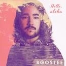 Hello Aloha/Boostee