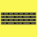 The Line (Remixes)/RAYE