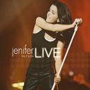 Jenifer fait son live (Live, Zénith de Paris / 2005)/Jenifer