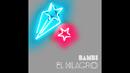 El Milagro/BAMBI