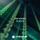 Slave/Tony Romera