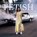 Fetish (feat. Gucci Mane)/Selena Gomez
