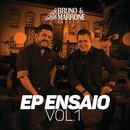 EP Ensaio (Vol. 1 / Ao Vivo)/Bruno & Marrone