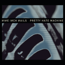 Pretty Hate Machine (Remastered)/Nine Inch Nails