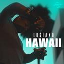 Hawaii/Luciano