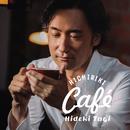 Hichiriki Café/東儀秀樹