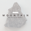 Mountain (Radio Version)/Bryan & Katie Torwalt