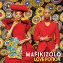 Love Potion/Mafikizolo