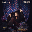 Faded Heart/BØRNS
