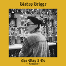 The Way I Do (Remixes)/Bishop Briggs