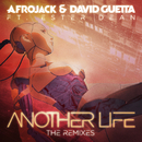 Another Life (The Remixes) (feat. Ester Dean)/Afrojack, David Guetta