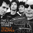 Totally Stripped (Live)/The Rolling Stones