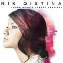 Young Hearts (Malay Version)/Nik Qistina