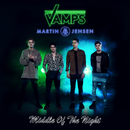 Middle Of The Night/The Vamps, Martin Jensen