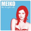 The Bright Side (Japan Version)/Meiko
