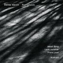 Berg, Janáček, Liszt: Precipitando/Dénes Várjon