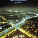 Whiz Kids/Gary Burton Quintet