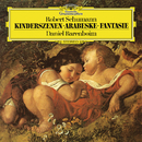 Schumann: Fantasie In C, Op.17; Kinderszenen, Op.15; Arabeske In C, Op.18/Daniel Barenboim