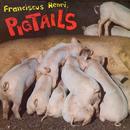Pigtails/Franciscus Henri