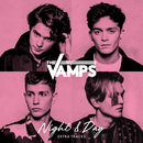 Night & Day (Extra Tracks)/The Vamps
