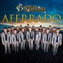 Aferrado/Banda Los Sebastianes