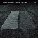 The Land That Is Not/Sinikka Langeland