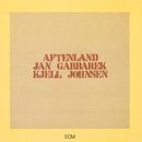 Aftenland/Jan Garbarek, Kjell Johnsen