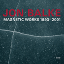 Magnetic Works 1993-2001/Jon Balke, Magnetic North Orchestra
