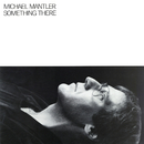 Something There/Michael Mantler