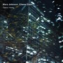 Swept Away/Marc Johnson, Eliane Elias