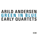 Green In Blue/Arild Andersen