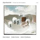 Giya Kancheli: Themes From The Songbook/Dino Saluzzi, Gidon Kremer, Andrei Pushkarev