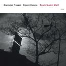 Round About Weill/Gianluigi Trovesi, Gianni Coscia