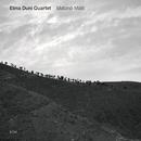 Matane Malit/Elina Duni Quartet
