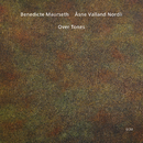 Over Tones/Benedicte Maurseth, Åsne Valland Nordli