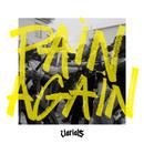 Pain Again/Varials