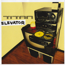 Elevator/Titan