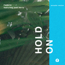 Hold On (Acoustic) (feat. Josh Barry)/Fabich