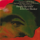 Simply The Truth/John Lee Hooker