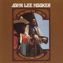 If You Miss 'Im . . . I Got 'Im/John Lee Hooker